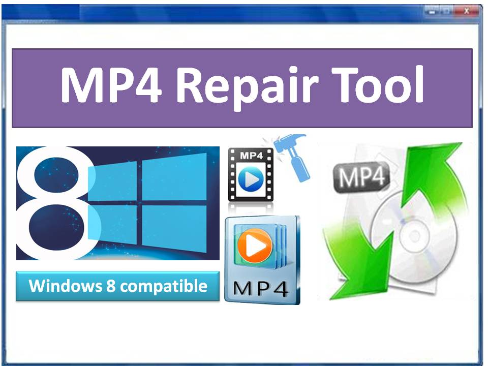 Best tool to repair MP4 files on Windows OS